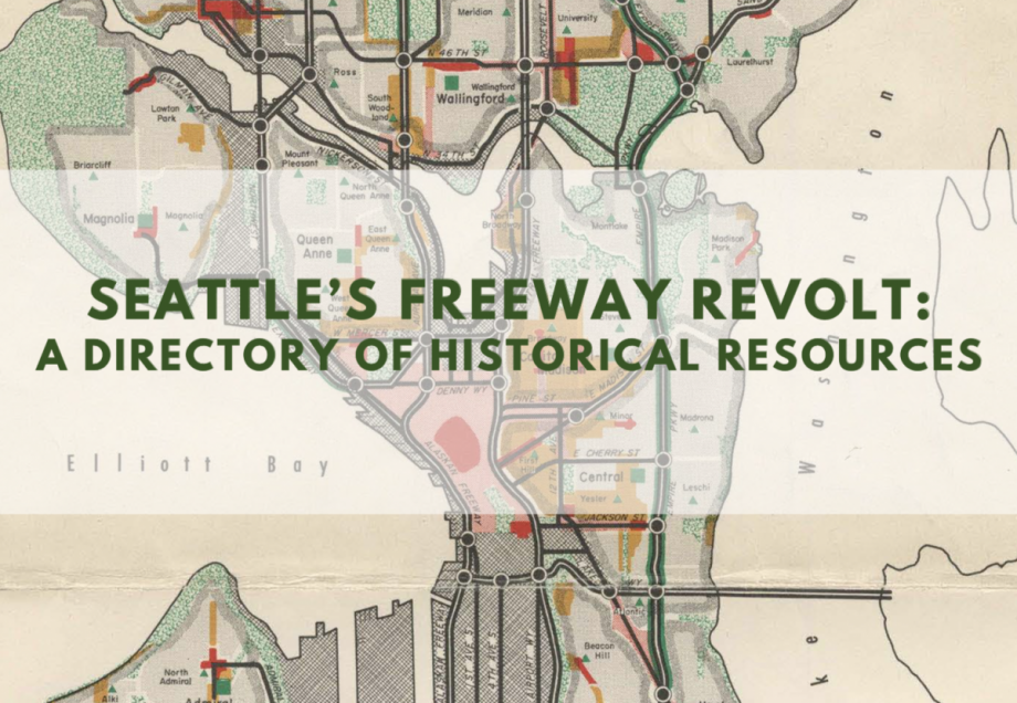 Freeway Park Seattle Map.Seattle Digitizes Its History Of Anti Freeway Activism Next City